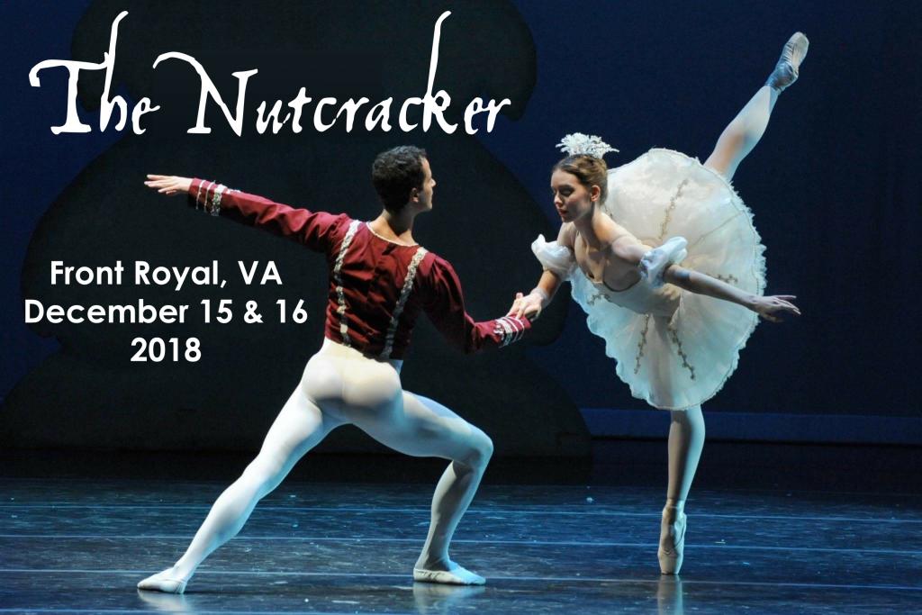 The Nutcracker, Front Royal, VA December 15 & 16 2018