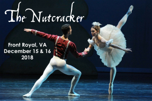 The Nutcracker Front Royal, VA December 15 & 16 2018
